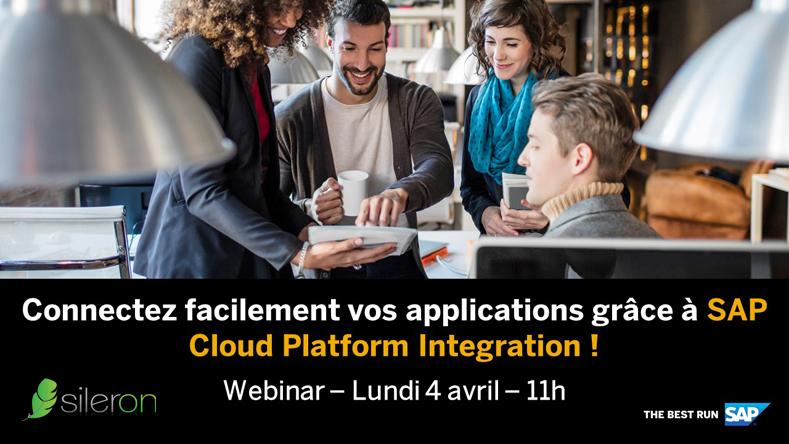 WEBINAR – Connectez facilement vos applications grâce à SAP Cloud Platform Integration !